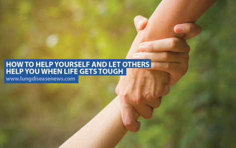 How to Help Yourself and Let Others Help You When Life Gets Tough